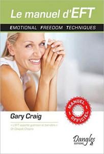 Gary Craig Le manuel d'EFT